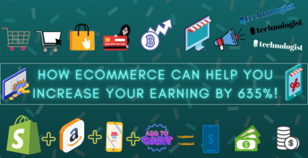 How eCommerce can help you increase your earning by 635%