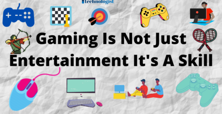 Gaming is not just entertainment it's a skill